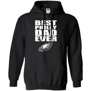 Best Philly Dad Ever Philadelphia Eagles Fandom Father's Day Gift Hoodie amazon best seller