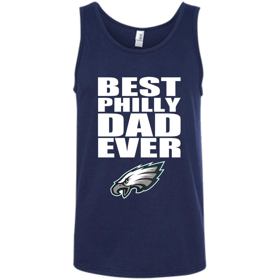 separation shoes 13a1e 18621 Best Philly Dad Ever Philadelphia Eagles Father's Day Gift Tank Top