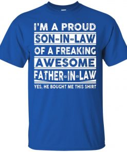 I'm A Proud Son In Law Of A Freaking Awesome Father In Law Classic T-Shirt