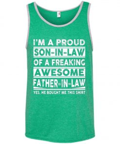 I'm A Proud Son In Law Of A Freaking Awesome Father In Law Tank Top
