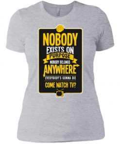 Nobody Exists On Purpose Rick And Morty Women's T-Shirt