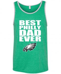 Best Philly Dad Ever Philadelphia Eagles Fandom Father's Day Gift Tank Top