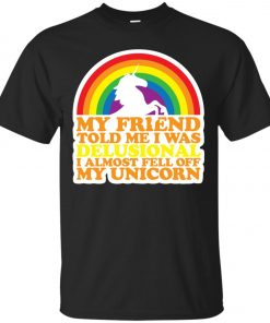 Delusional I Almost Fell Off My Unicorn Classic T-Shirt amazon best seller