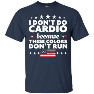 4th of July I Don't Do Cardio Classic T-Shirt