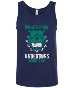 Philadelphia Underdogs Bring It On Tank Top