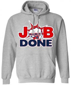 Patriots New England Job Done Hoodie amazon best seller