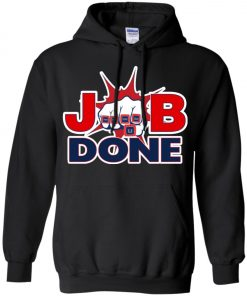 Patriots New England Job Done Hoodie