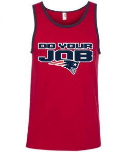 Patriots New England Do Your Job Tank Top