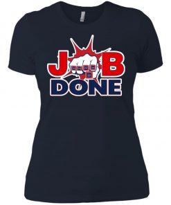 Patriots New England Job Done Women's T-Shirt
