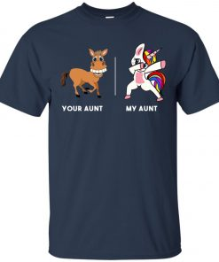 Your Aunt My Aunt Funny Cute dabbing Unicorn Classic T-Shirt