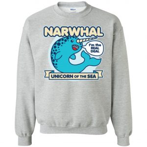 Narwhal Unicorn Of The Sea Sweatshirt