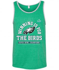 Philadelphia Eagles Winning Is For The Bird Tank Top