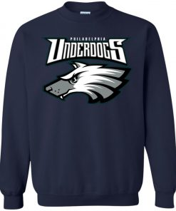Philadelphia Eagles Underdogs 2 Sweatshirt