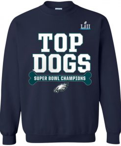 Philadelphia Eagles Top Dogs Super Bowl Champions Sweatshirt