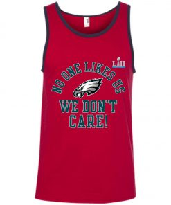 Philadelphia Eagles Super Bowl LII Champions No One Likes Us Tank Top