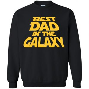 Best Dad In The Galaxy Starwar Sweatshirt amazon best seller