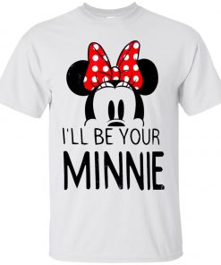 Mickey I Will Be Your Minnie Classic T-Shirt