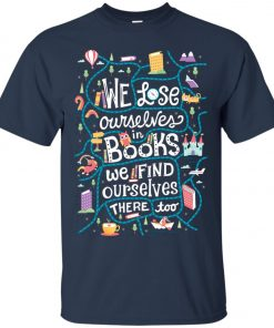 We Lose Ourselves In Book Classic T-Shirt amazon best seller