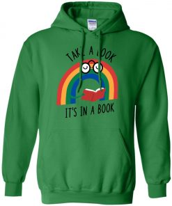 Take A Look Its In A Book Hoodie