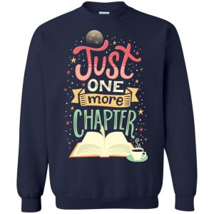 Just One More Chapter Sweatshirt amazon best seller