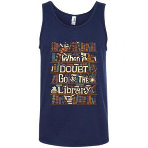 When In Doubt Go To The Library Tank Top amazon best seller