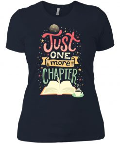 Just One More Chapter Women's T-Shirt
