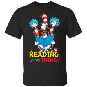 Dr Seuss Reading Is My Thing Classic T-Shirt