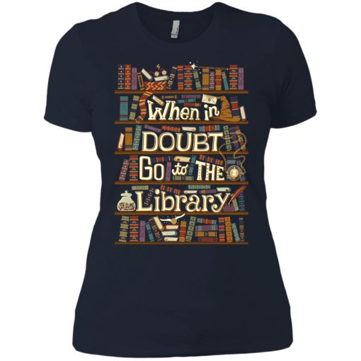 When In Doubt Go To The Library Women's T-Shirt amazon best seller