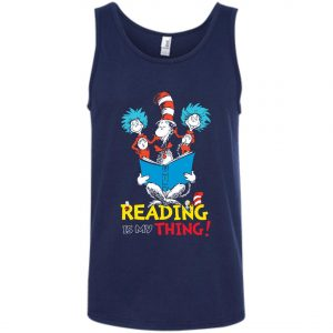 Dr Seuss Reading Is My Thing Tank Top