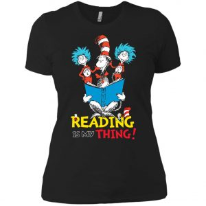 Dr Seuss Reading Is My Thing Women's T-Shirt