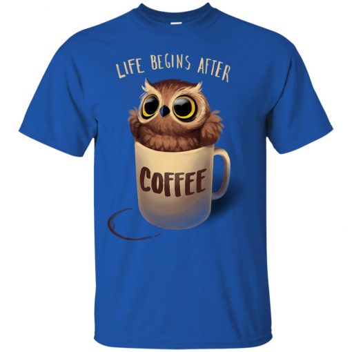 Owl Coffee Life Begins After Coffee Classic T-Shirt