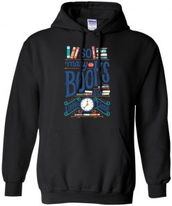 So Many Book So Little Time Hoodie amazon best seller