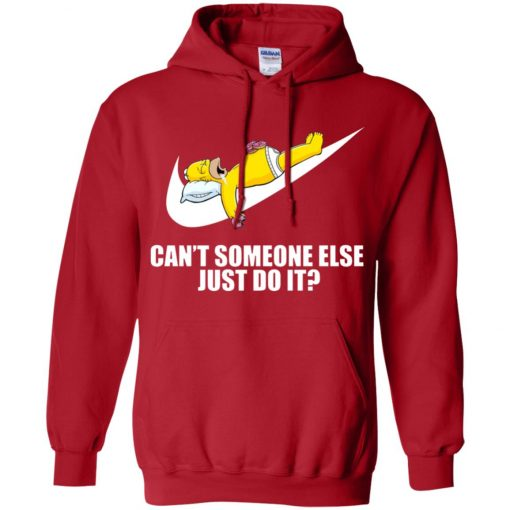 Nike Just Do It Homer Simpson Can't Someone Else Hoodie
