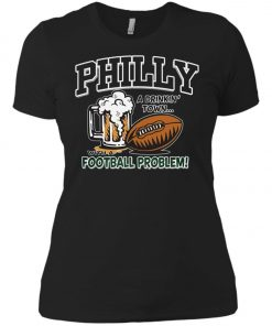 Philadelphia Eagles A Driking Town With A Football Problem Women's T-Shirt Amazon Best seller