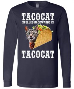 Tacocat Spelled Backwards Is Tacocat Long Sleeve