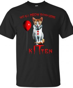 IT Horror Cats We All Meow Down Here Kitten Classic T-Shirt Amazon Best seller
