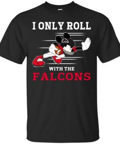Atlanta Falcons Fanatics Mickey I Only Roll With Falcons Classic T-Shirt Amazon Best seller
