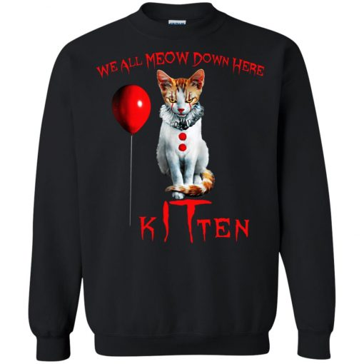 IT Horror Cats We All Meow Down Here Kitten Sweatshirt Amazon Best seller