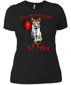 IT Horror Cats We All Meow Down Here Kitten Women's T-Shirt Amazon Best seller
