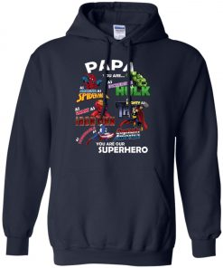 Papa You Are Superhero Marvel Fans Hoodie Amazon Best seller