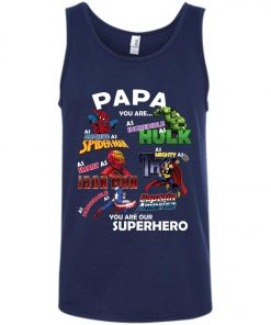Papa You Are Superhero Marvel Fans Tank Top Amazon Best seller