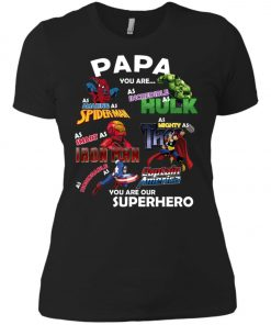 Papa You Are Superhero Marvel Fans Women's T-Shirt Amazon Best seller