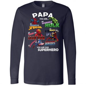 Papa You Are Superhero Marvel Fans Long Sleeve Amazon Best seller