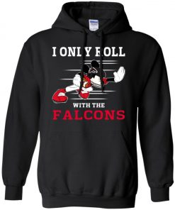 Atlanta Falcons Fanatics Mickey I Only Roll With Falcons Hoodie Amazon Best seller