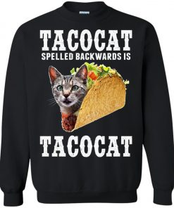 Tacocat Spelled Backwards Is Tacocat Sweatshirt Amazon Best seller