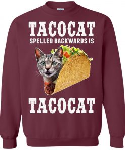 Tacocat Spelled Backwards Is Tacocat Sweatshirt
