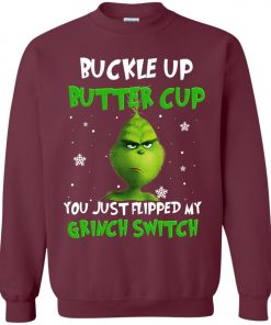 Grinch Christmas Buckle Up Butter Cup Sweatshirt Amazon Best Seller