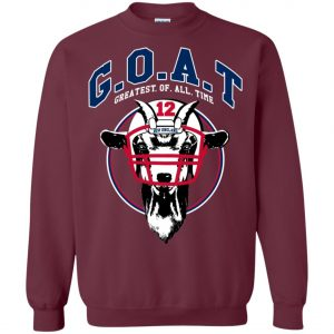 GOAT 12 Patriots Tom Brady Sweatshirt
