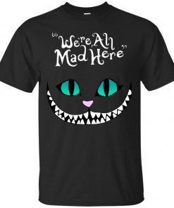 Disney Grinning Cheshire Cat We Are All Mad Here Men's T-Shirt