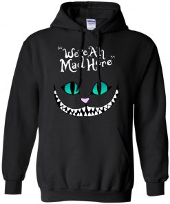 Disney Grinning Cheshire Cat We Are All Mad Here Hoodie